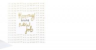 Gift Card- Hooray Brand New Job