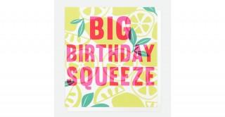Big Birthday Squeeze Lemons Card